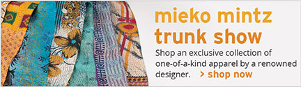 Shop the mieko mintz trunk show.