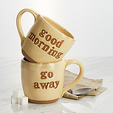 Good Morning/Go Away Mug by Louise Bilodeau (Ceramic Mug)