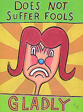 Does Not Suffer Fools Gladly by Hal Mayforth (Giclee Print)