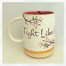 Fight Like A Woman Mug by Chris Hudson and Shelly  Hail (Ceramic Mug)