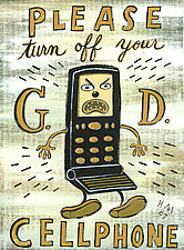 Please Turn Off Your G.D. Cellphone by Hal Mayforth (Giclee Print)