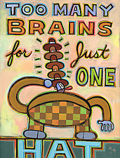 Too Many Brains for Just One Hat by Hal Mayforth (Giclee Print)