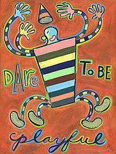 Dare to Be Playful by Hal Mayforth (Giclee Print)