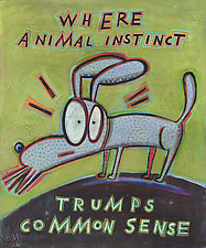 Where Animal Instinct Trumps Common Sense by Hal Mayforth (Giclee Print)