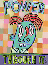 Power Through It by Hal Mayforth (Giclee Print)