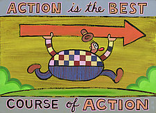 Action Is the Best Course of Action by Hal Mayforth (Giclee Print)