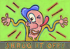 Shrug It Off! by Hal Mayforth (Giclee Print)