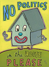 No Politics in the House, Please by Hal Mayforth (Giclee Print)