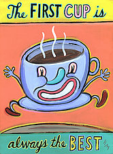 The First Cup is Always the Best by Hal Mayforth (Giclee Print)