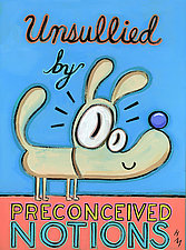 Unsullied by Preconceived Notions by Hal Mayforth (Giclee Print)