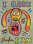 I Bark, Therefore I Am by Hal Mayforth (Giclee Print)