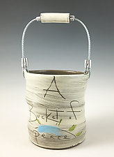 Bucket of Peace by Noelle VanHendrick and Eric Hendrick (Ceramic Vessel)