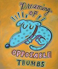 Dreaming of Opposable Thumbs by Hal Mayforth (Giclee Print)