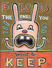 Floss the Ones You Want to Keep by Hal Mayforth (Giclee Print)