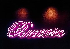 Because by Jenny Lynn (Color Photograph)