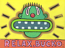 Relax, Bucko by Hal Mayforth (Giclee Print)