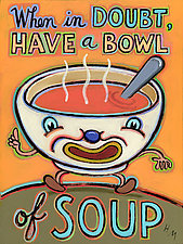 When in Doubt, Have a Cup of Soup by Hal Mayforth (Giclee Print)